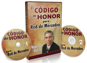 El Código de Honor en Red de Mercadeo por Roberto Pérez